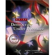 Democracy Under Pressure 2002 Election Update, Brief (with InfoTrac)