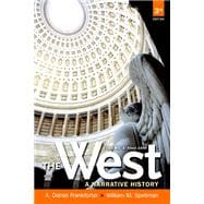 The West A Narrative History, Volume Two: 1400 to the Present with NEW MyHistoryLab with eText -- Access Card Package