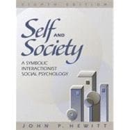 Self and Society : A Symbolic Interactionist Social Psychology