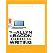 The Allyn & Bacon Guide to Writing, Brief Edition PLUS MyWritingLab with eText -- Access Card Packge