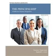 The Principalship A Reflective Practice Perspective with Enhanced Pearson eText -- Access Card Package