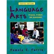 Language Arts : Process, Product, and Assessment