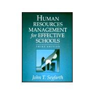 Human Resource Management for Effective Schools