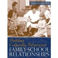 Building Culturally Responsive Family-School Relationships