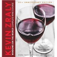 Kevin Zraly Windows on the World Complete Wine Course 30th Anniversary Edition