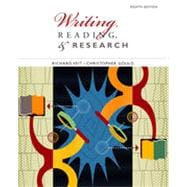Writing, Reading, and Research, 8th Edition