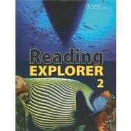 Reading Explorer 2 Explore Your World