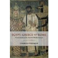 Egypt, Greece and Rome; Civilizations of the Ancient Mediterranean