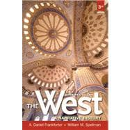 West,The A Narrative History, Combined Volume Plus NEW MyHistoryLab with eText -- Access Card Package