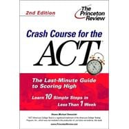 Crash Course for the ACT, Second Edition