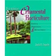 Ornamental Horticulture : Science, Operations and Management