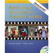 Multicultural Education in a Pluralistic Society (with MyEducationLab) Value Package (includes Exploring Diversity : A Video Case Approach)