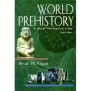 World Prehistory : A Brief Introduction