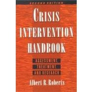 Crisis Intervention Handbook Assessment, Treatment, and Research
