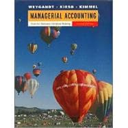 Managerial Accounting: Tools for Business Decision Making, 2nd Edition