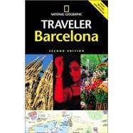 National Geographic Traveler: Barcelona, 2d Ed.