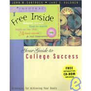 Your Guide to College Success Strategies for Achieving Your Goals, Media Edition (with CD-ROM and InfoTrac)