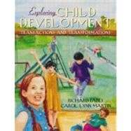 Exploring Child Development: Transactions and Transformations