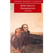 Frankenstein or The Modern Prometheus The 1818 Text