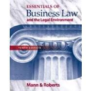 Study Guide for Mann/Roberts' Essentials of Business Law and the Legan Environment, 10th