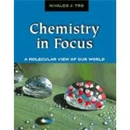 Chemistry in Focus : A Molecular View of Our World/With Infotrac