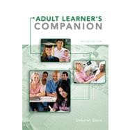 The Adult Learner's Companion: A Guide for the Adult College Student, 2nd Edition