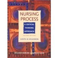 Nursing Process : A Critical Thinking Approach