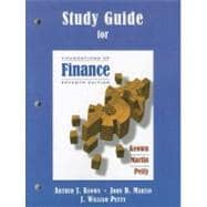 Study Guide for Foundations of Finance, 7/E