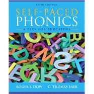 Self-Paced Phonics A Text for Educators