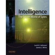 Intelligence: the Secret World of Spies : An Anthology