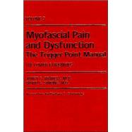 Myofascial Pain and Dysfunction: The Trigger Point Manual Volume 2: The Lower Extremities