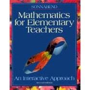 Mathematics for Elementary Teachers: An Interactive Approach