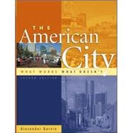 The American City What Works, What Doesn't