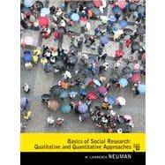 Basics of Social Research Qualitative and Quantitative Approaches Plus MySearchLab with eText -- Access Card Package