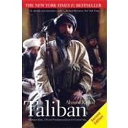 Taliban; Militant Islam, Oil and Fundamentalism in Central Asia, Second Edition