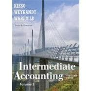 Intermediate Accounting, 13th Edition, Volume 1, Chapters 1-14