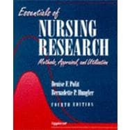 Essentials of Nursing Research: Methods, Appraisals, and Utilization