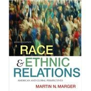 Race and Ethnic Relations : American and Global Perspectives