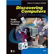 Discovering Computers 2007: A Gateway to Information, Web Enhanced-Brief