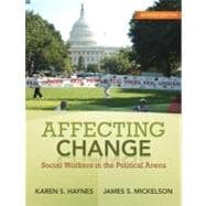Affecting Change Social Workers in the Political Arena