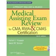 Lippincott Williams & Wilkins' Medical Assisting Exam Review for CMA, RMA & CMAS Certification