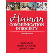 Human Communication in Society Plus NEW MyCommunicatonLab -- Access Card Package