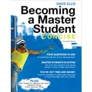 Becoming a Master Student: Concise, 13th Edition