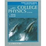Student Solutions Manual, Volume 1 (chs. 1-16) for College Physics