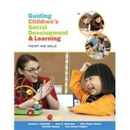 Guiding Children�s Social Development and Learning