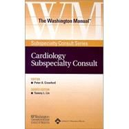 The Washington Manual� Cardiology Subspecialty Consult