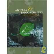 Algebra and Trigonometry : Graphs and Models