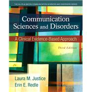 Communication Sciences and Disorders A Clinical Evidence-Based Approach