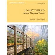 Family Therapy History, Theory, and Practice with Enhanced Pearson eText -- Access Card Package