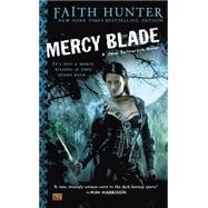 Mercy Blade : A Jane Yellowrock Novel